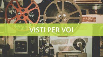 Visti per voi, cinema, film, documentari IEP